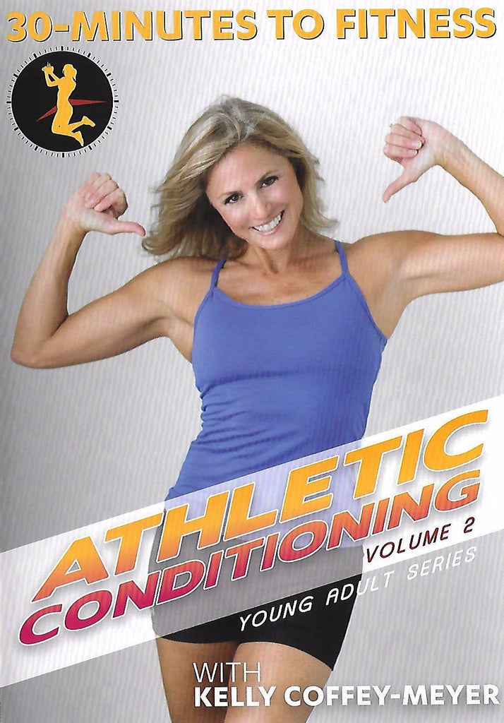 30 Minutes to Fitness: Athletic Conditioning Volume 2 with Kelly Coffey-Meyer - Collage Video