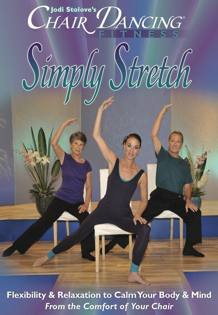 Chair Dancing: Simply Stretch