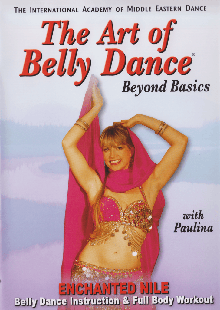 The Art of Bellydance: Beyond Basics with Paulina - Collage Video