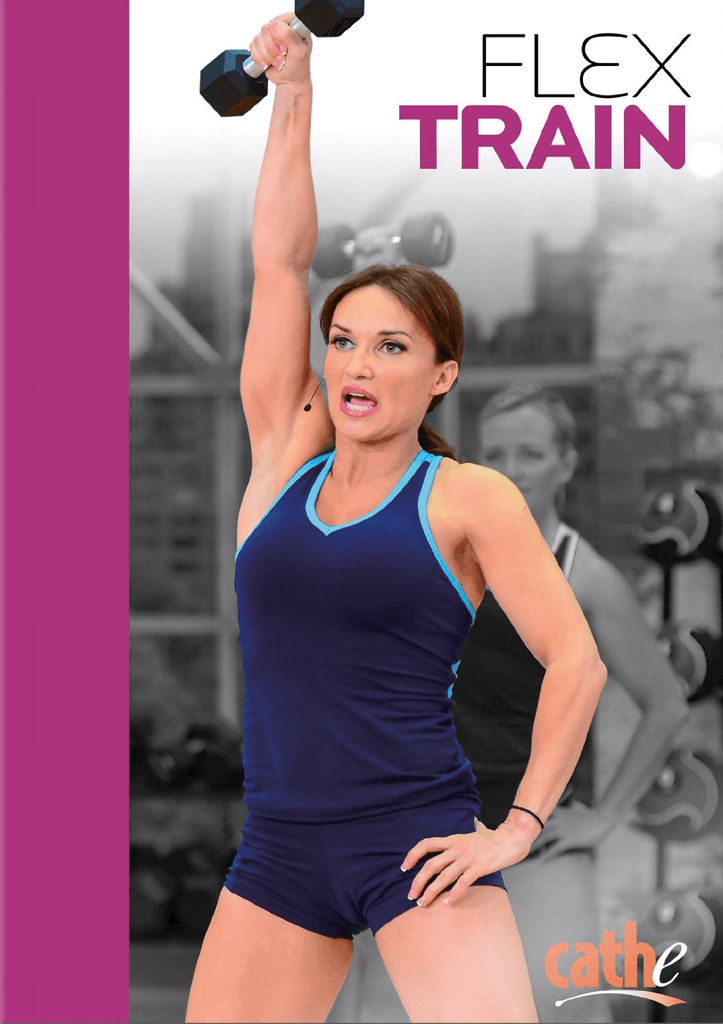 Cathe Friedrich's Flextrain - Collage Video