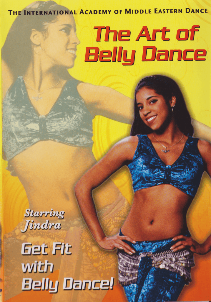 The Art of Belly Dance: Get Fit With Belly Dance Starring Jindra - Collage Video