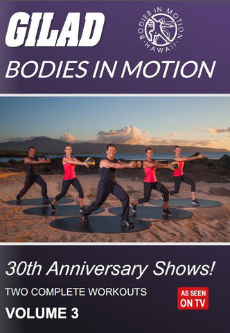 Gilad's Bodies In Motion: 30th Anniversary Shows! Vol. 3