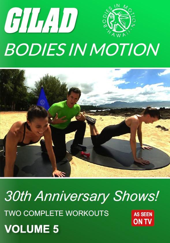 Gilad's Bodies In Motion: 30th Anniversary Shows! Vol. 5 - Collage Video