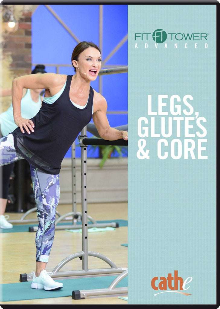 Cathe Friedrich's Fit Tower Advanced: Legs, Glutes & Core - Collage Video
