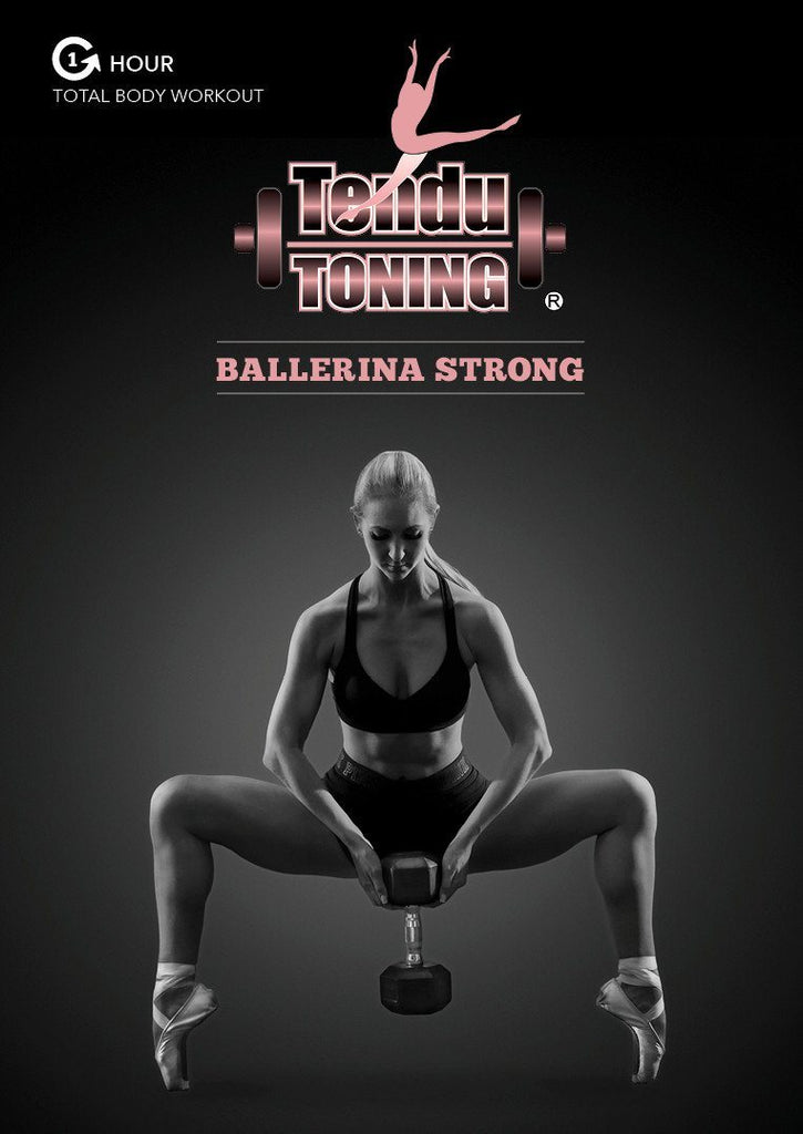 Tendu Toning: Ballerina Strong - Collage Video
