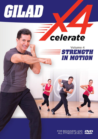 Gilad: Xcelerate 4: #4 Strength In Motion