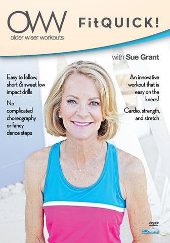 (New Exclusive!) Older Wiser Workouts: Fitquick! with Sue Grant
