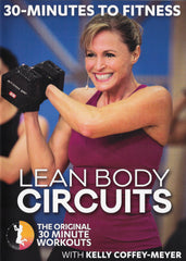30 Minutes To Fitness: Lean Body Circuits with Kelly Coffey-Meyer - Collage Video