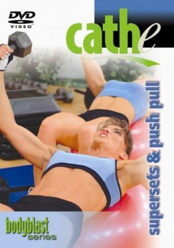 CATHE: Supersets + Push Pull Exercise