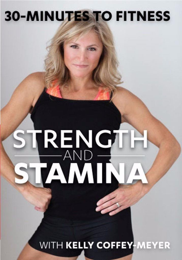 30 Minutes to Fitness: Strength and Stamina with Kelly Coffey-Meyer - Collage Video