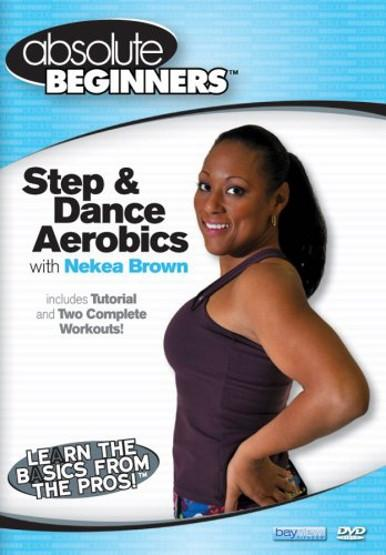 Absolute Beginners Fitness: Step & Dance Aerobics With Nekea Brown - Collage Video