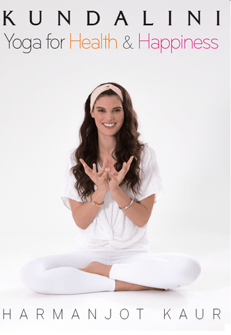 Kundalini Yoga for Health & Happiness with Harmanjot Kaur