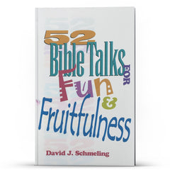 52 Bible Talks for Fun and Fruitfulness - Disciple Today Media Store