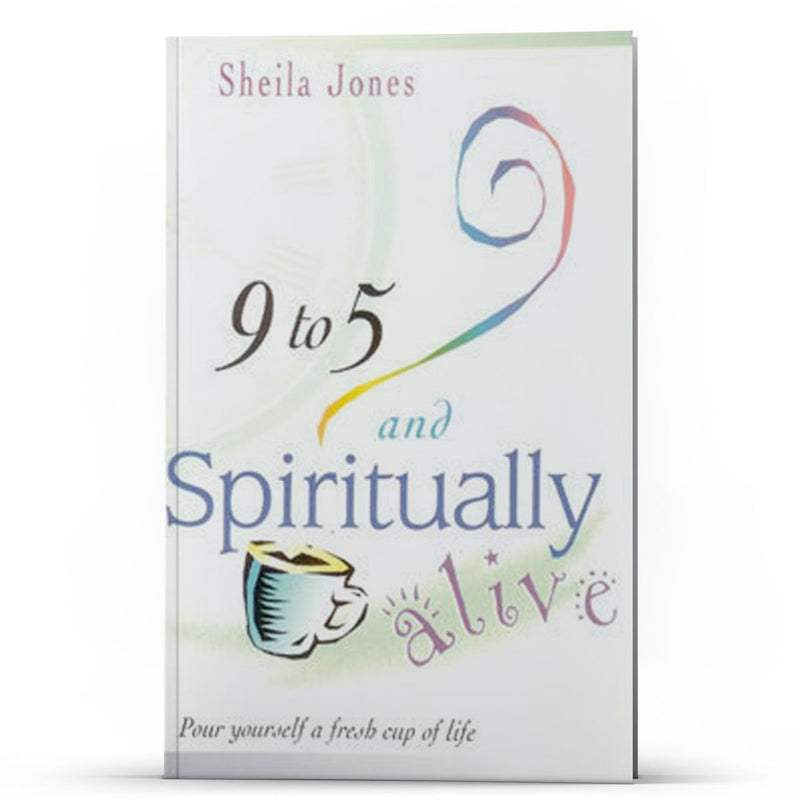 9 to 5 and Spiritually Alive - Disciple Today Media Store