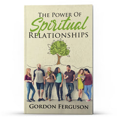 The Power of Spiritual Relationships - Disciple Today Media Store