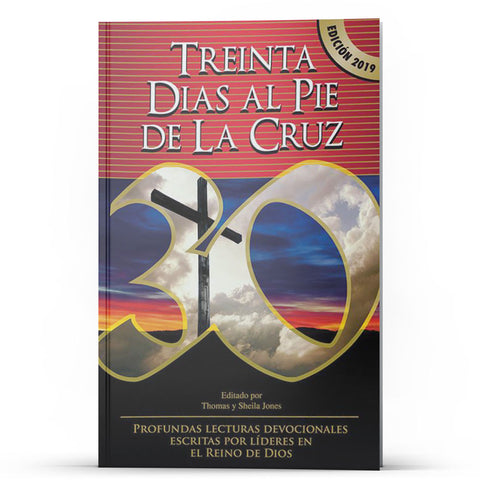 Treinta días al pie de la cruz - Disciple Today Media Store
