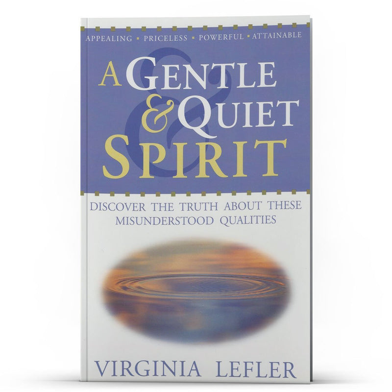 A Gentle and Quiet Spirit - Disciple Today Media Store