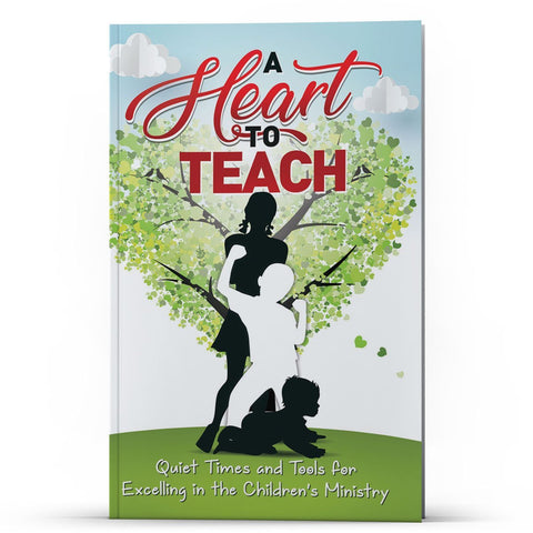 A Heart to Teach: Excelling in the Children's Ministry - Disciple Today Media Store