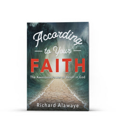 According to Your Faith Kindle - Disciple Today Media Store