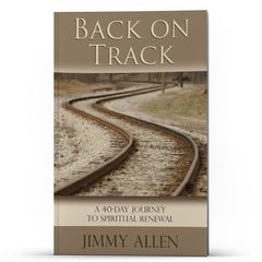 Back on Track: A 40-Day Journey to Spiritual Renewal - Disciple Today Media Store