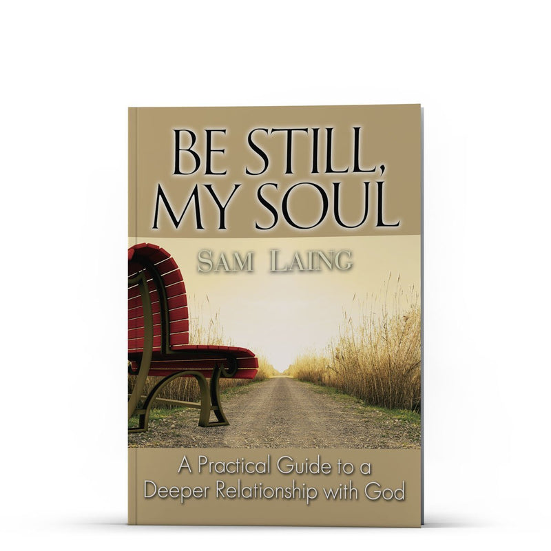 Be Still, My Soul - Disciple Today Media Store