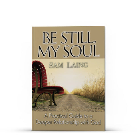 Be Still, My Soul Apple/Android - Disciple Today Media Store