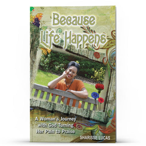 Because Life Happens - Disciple Today Media Store