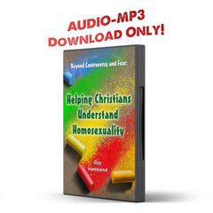 Beyond Controversy and Fear: Helping Christians Understand Homosexuality - Disciple Today Media Store