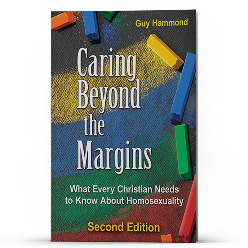 Caring Beyond the Margins: What Every Christian Needs to Know About Homosexuality Kindle - Disciple Today Media Store