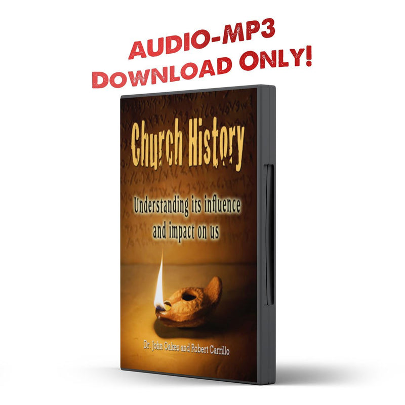 Church History: Understanding its Influence and Impact On Us - Disciple Today Media Store