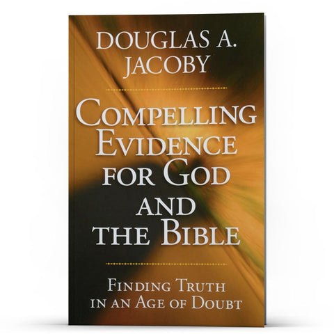 Compelling Evidence for God and the Bible - Disciple Today Media Store