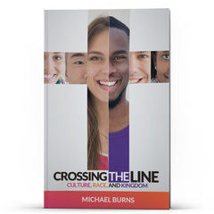 Crossing the Line - Disciple Today Media Store