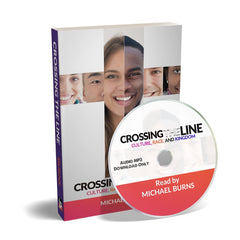 Crossing the Line (Audio Book) - Disciple Today Media Store