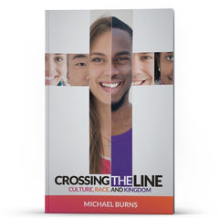Crossing the Line Kindle - Disciple Today Media Store