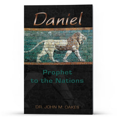 Daniel: Prophet to the Nations Kindle - Disciple Today Media Store