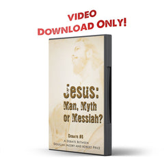 Debate 5 Jesus: Man, Myth or Messiah - Disciple Today Media Store