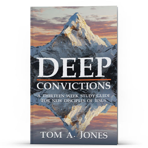 Deep Convictions - Disciple Today Media Store