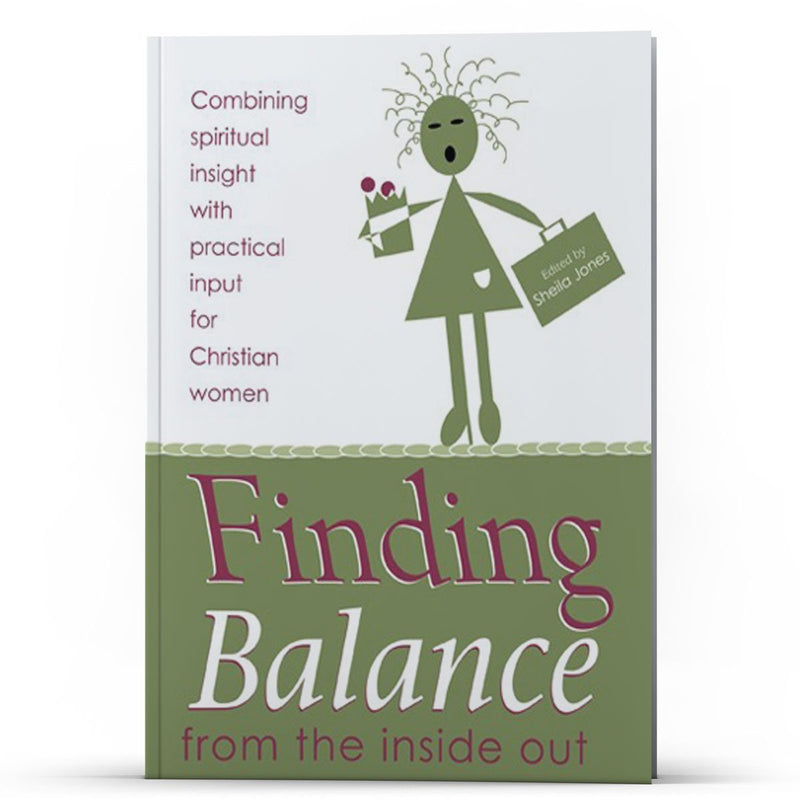 Finding Balance from the Inside Out - Disciple Today Media Store