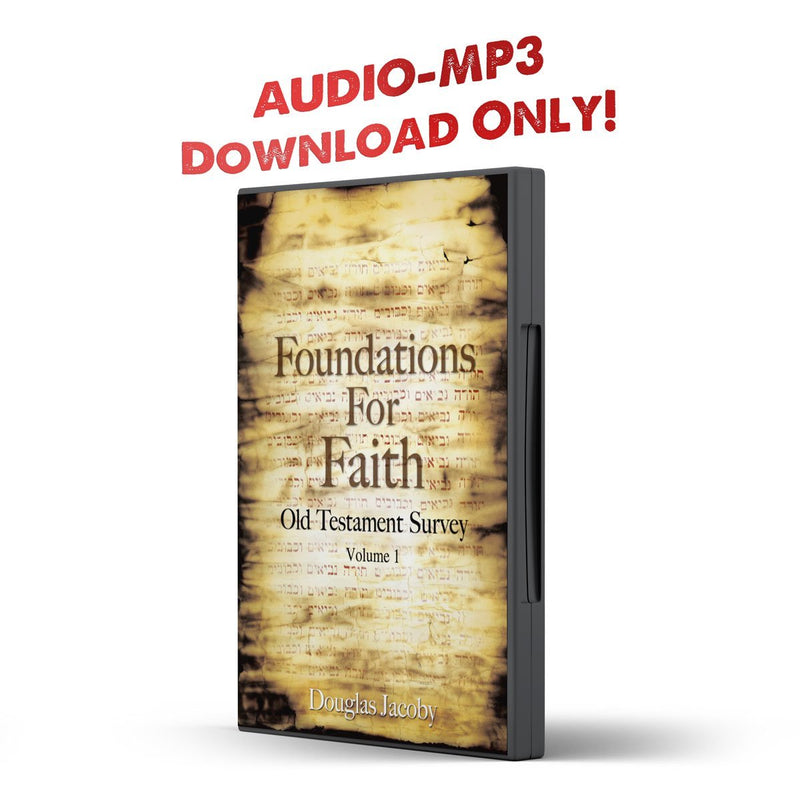 Foundations For Faith: Old Testament Survey - Disciple Today Media Store
