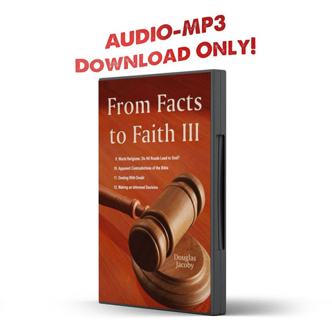 From Facts to Faith III - Disciple Today Media Store