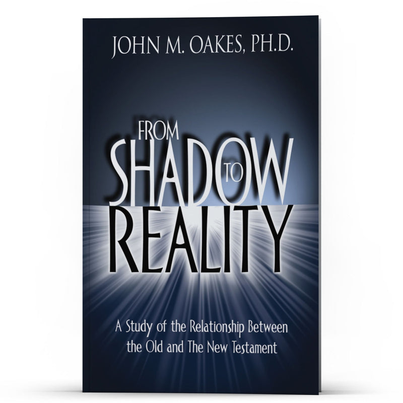 From Shadow to Reality Kindle - Disciple Today Media Store