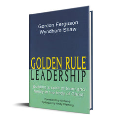 Golden Rule Leadership - Disciple Today Media Store