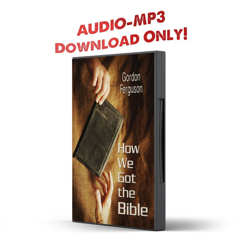 How We Got the Bible GF - Disciple Today Media Store
