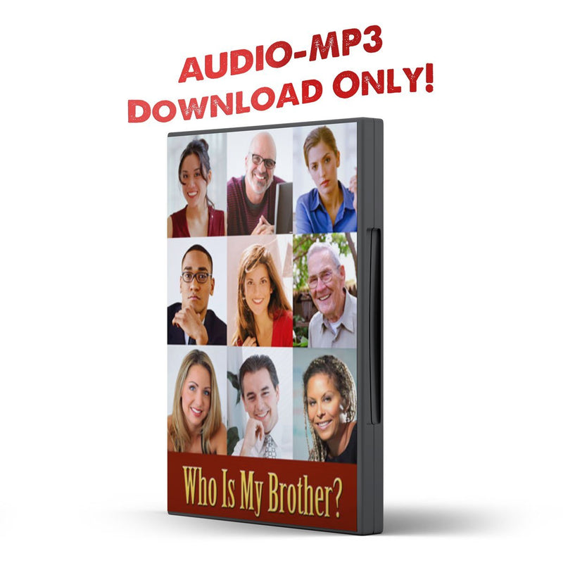 International Teachers' Seminar: Who is My Brother? - Disciple Today Media Store