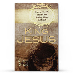 King Jesus: A Survey of the Life, Ministry, and Teaching of Jesus the Messiah Apple/Android - Disciple Today Media Store