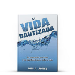 La Vida Bautizada - Disciple Today Media Store