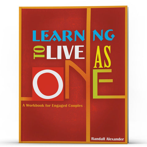 Learning to Live As One: A Workbook for Engaged Couples - Disciple Today Media Store