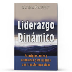 Liderazgo Dinamico - Disciple Today Media Store