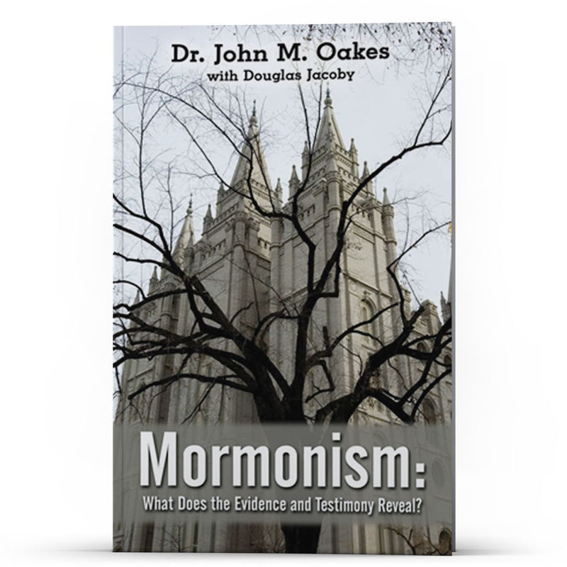Mormonism: What Does the Evidence and Testimony Reveal? Kindle - Disciple Today Media Store
