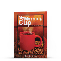 My Morning Cup - Disciple Today Media Store